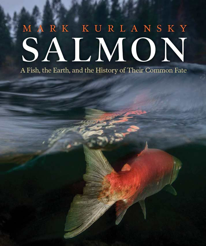 Podcast: Talking Salmon (and other fish) with Mark Kurlansky