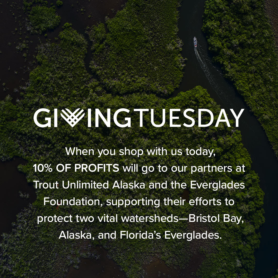 Giving Tuesday: Orvis Donates 10% of Profits to Bristol Bay and the Everglades